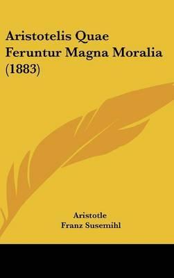 Aristotelis Quae Feruntur Magna Moralia (1883) by * Aristotle image