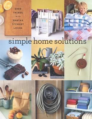 Martha Stewarts Living Simple Home Solut by M. Stewart