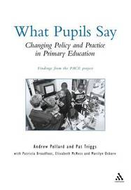 Policy, Practice and Pupil Experience by Andrew Pollard