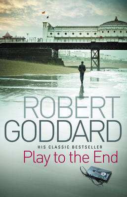 Play To The End by Robert Goddard image
