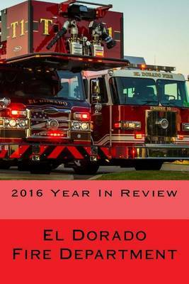 El Dorado Fire Department by Steve D Moody