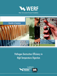 Pathogen Destruction Efficiency In High Temperature Digestion by Donald M.D. Gray