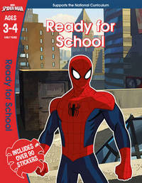 Spider-Man: Ready for School, Ages 3-4 by Scholastic