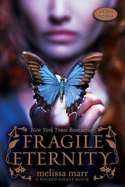 Fragile Eternity (Wicked Lovely #3) by Melissa Marr image