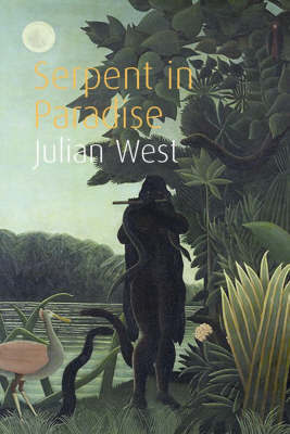 Serpent in Paradise by Julian West