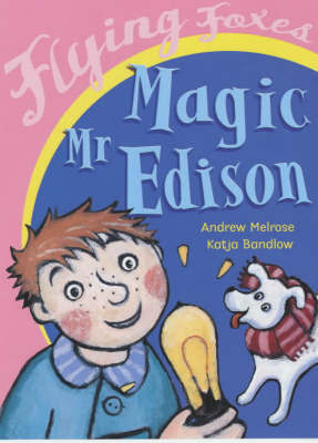 Magic Mr Edison by Andrew Melrose image