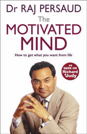 The Motivated Mind by Raj Persaud image