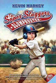 The Super Sluggers by Kevin Markey image
