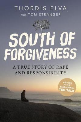 South of Forgiveness by Elva Thordis