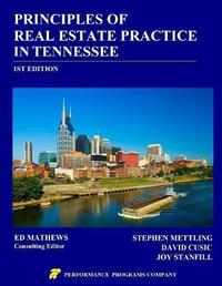 Principles of Real Estate Practice in Tennessee by Stephen Mettling
