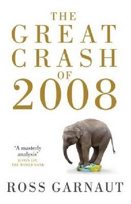 The Great Crash Of 2008 by Ross Garnaut image