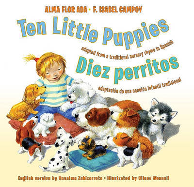 Ten Little Puppies/Diez Perritos by Alma Flor Ada (University of San Francisco)