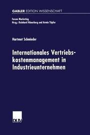 Internationales Vertriebskostenmanagement in Industrieunternehmen by Hartmut Schmieder