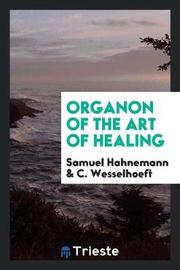 Organon of the Art of Healing by Samuel Hahnemann