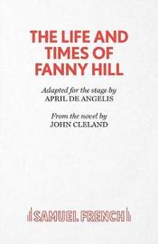 The Life and Times of Fanny Hill by John Cleland