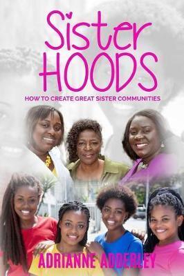 Sister Hoods by Adrianne Adderley