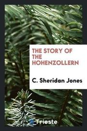 The Story of the Hohenzollern by C. Sheridan Jones image