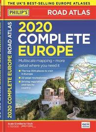 Philip's Complete Road Atlas Europe 2020 A4 by Philip's Maps
