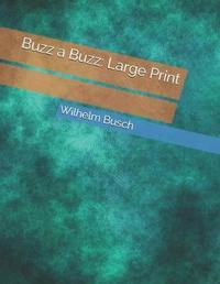 Buzz a Buzz by Wilhelm Busch