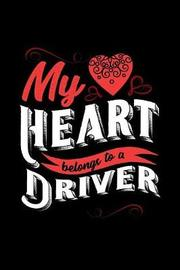 My Heart Belongs to a Driver by Dennex Publishing image