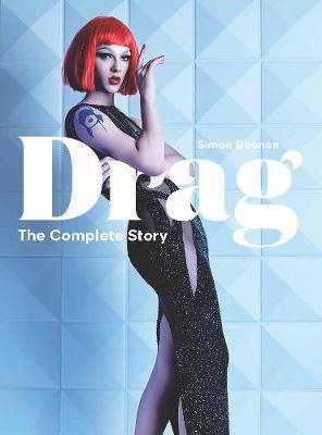 Drag by Simon Doonan