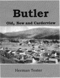 Butler; Old, New and Carderview by Herman Tester image