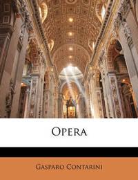 Opera by Gasparo Contarini