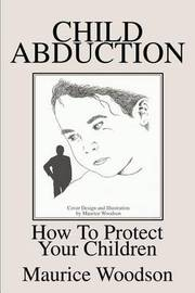 Child Abduction by Maurice Woodson image