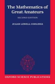 The Mathematics of Great Amateurs by Julian Lowell Coolidge image
