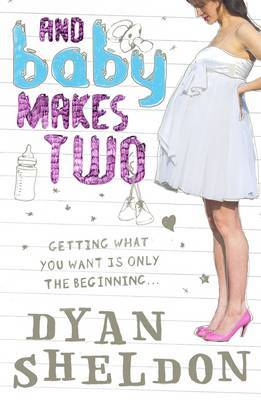 And Baby Makes Two by Dyan Sheldon image