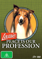 Lassie: Peace Is Our Profesion on DVD