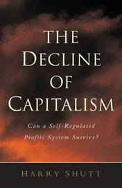 The Decline of Capitalism by Harry Shutt image
