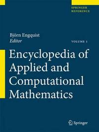 Encyclopedia of Applied and Computational Mathematics by Bjorn Engquist