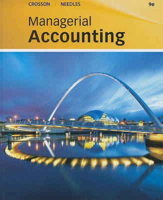 Managerial Accounting by Susan V Crosson
