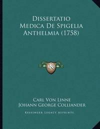 Dissertatio Medica de Spigelia Anthelmia (1758) by Carl von Linne