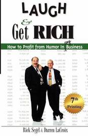 Laugh and Get Rich by Rick Segel
