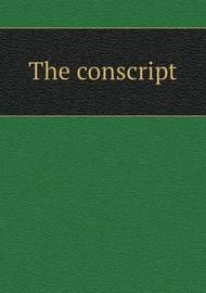 The Conscript by M M Erckmann-Chatrian image