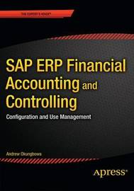 SAP ERP Financial Accounting and Controlling by Andrew Okungbowa