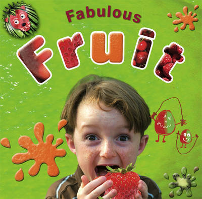 Fabulous Fruit by Bryony Jones