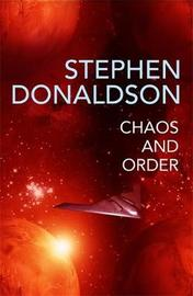 Chaos and Order by Stephen Donaldson