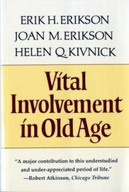 Vital Involvement in Old Age by Erik H. Erikson
