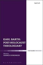 Karl Barth: Post-Holocaust Theologian?