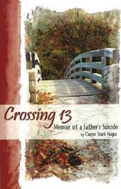 Crossing 13 by Carrie Stark Hugus image