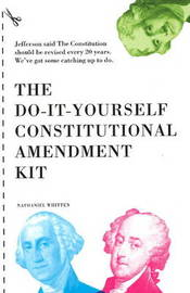 Do-It-Yourself Constitutional Amendment Kit by Nathaniel Whitten image