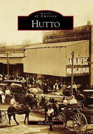 Hutto by Mike Fowler