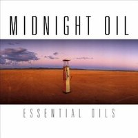 Essential Oils (2CD) by Midnight Oil image