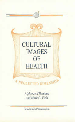 Cultural Images of Health by Alphonse D'Houtaud