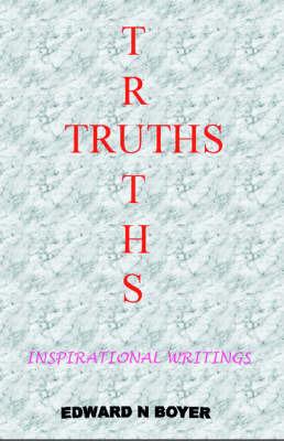 Truths by Edward Boyer
