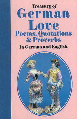 Treasury of German Love: Poems, Quotations and Proverbs image