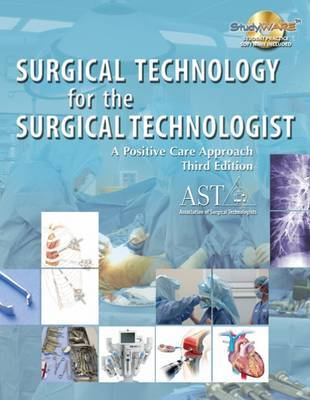 Surgical Technology for the Surgical Technologist: A Positive Care Approach image